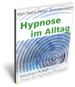 Hypnose-Buch: Hypnose im Alltag
