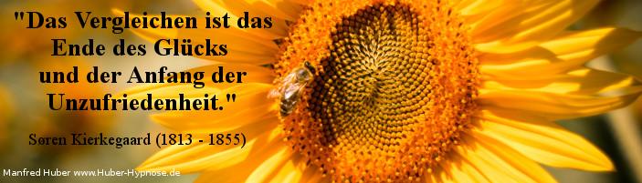 Glückszitat Nr. 07 - Das Vergleichen ist das Ende des Glücks und der Anfang der Unzufriedenheit. - Søren Kierkegaard (1813 - 1855)